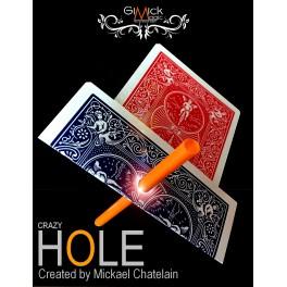 CRAZY-HOLE de Mickael Chatelain