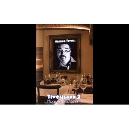 Tivoliland 2 La magie au Restaurant par Arthur Tivoli