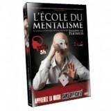 L'ÉCOLE DU MENTALISME par Philippe de Perthuis